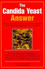 Cover of: The Candida Yeast Answer