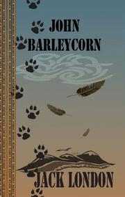 Cover of: John Barleycorn (Quiet Vision Classic) | Jack London