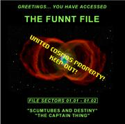 Cover of: The Funnt File Vol. 1 - Scumtubes & Destiny/The Captain Thing