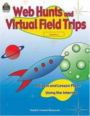 Cover of: Web Hunts and Virtual Field Trips | Deirdre Kelly