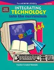 Cover of: Integrating Technology into the Curriculum