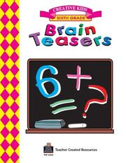 Cover of: Brain Teasers, Grade 6 Workbook | MICHAEL LEVIN