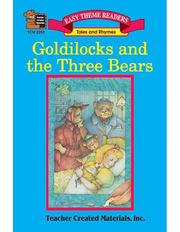 Cover of: Goldilocks and the Three Bears Easy Reader | DARLENE SPIVAK, Teacher Created Materials