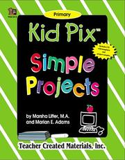 Cover of: Kid Pix¨ Simple Projects | MARSHA LIFTER