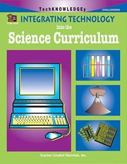 Cover of: Integrating Technology into the Science Curriculum