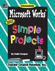 Cover of: Microsoft Works¨ Simple Projects