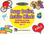 Cover of: Busy Bodies, Active Minds