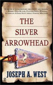 Cover of: The Silver Arrowhead | Joseph A. West