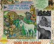 Cover of: Little Monster Private Eye Goes on Safari (Read and Play Time Sets)