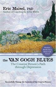 Cover of: The Van Gogh Blues: the creative person's path through depression