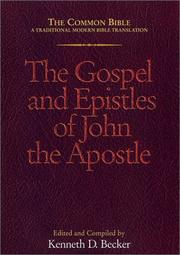 Cover of: The Gospels and Epistles of John the Apostle