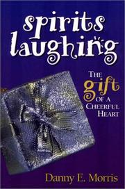 Cover of: Spirits Laughing: The Gift of a Cheerful Heart