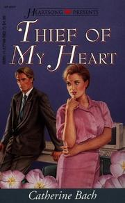 Cover of: Thief of My Heart (Heartsong Presents #221)