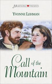 Cover of: Call of the Mountain(Carolina Series #3) (Heartsong Presents #305)
