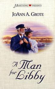 Cover of: A Man for Libby (Heartsong Presents #331)