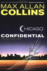 Cover of: Chicago confidential: a Nathan Heller novel