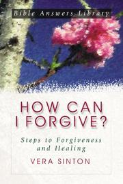 Cover of: How Can I Forgive? | Vera Sinton
