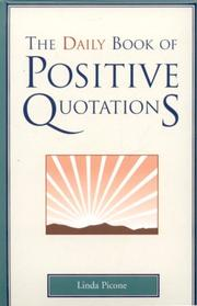 Cover of: The Daily Book of Positive Quotations | Linda Picone