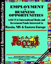 Cover of: Employment & Business Opportunities with International Investment Funds and Banks Interested  in Russia, NIS and Emerging Markets