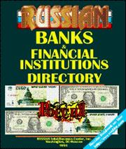 Cover of: Russian Banks & Financial Institutions Directory