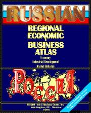 Cover of: Russian Regional Economic and Business Atlas