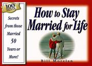 Cover of: 100 Hints : How to Stay Married for Life