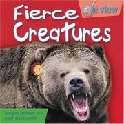Cover of: Fierce Creatures (Eye View) | Helen Orme