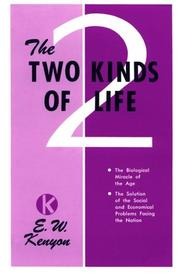 Cover of: Two Kinds of Life: | E. W. Kenyon