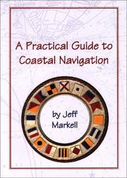 Cover of: A Practical Guide to Coastal Navigation