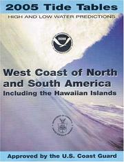 2005 West Coast of North and South America (Including the Hawaiian Islands) Tide Tables