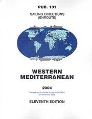Cover of: Pub131, 2004 Sailing Directions (Enroute) - Western Mediterranean (11th Edition) | National Geospatial-intelligence Agency