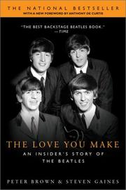 Cover of: The Love You Make: An Insider's Story of the Beatles
