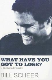 Cover of: What Have You Got to Lose?