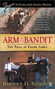 Cover of: Arm of the bandit: a guns and gavel novel