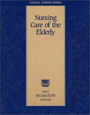 Cover of: Nursing Care of the Elderly (Nursing CEU Course) (Clinical Nursing Series)