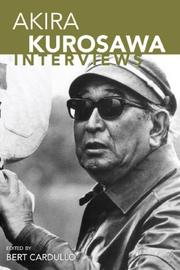Cover of: Akira Kurosawa: Interviews (Conversations With Filmmakers)