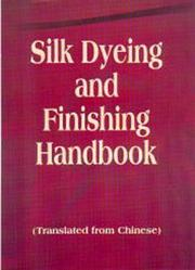 Cover of: Silk Dyeing and Finishing Handbook