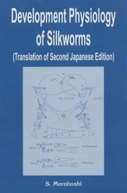 Cover of: Development Physiology of Silkworms