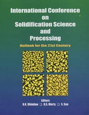 Cover of: International Conference on Solidification Science and Processing