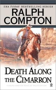 Cover of: Death along the Cimarron: a Ralph Compton novel