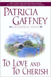 Cover of: To Love and to Cherish (Wyckerley Novels) | Patricia Gaffney