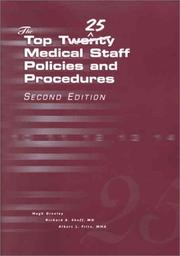 Cover of: The top 25 medical staff policies and procedures