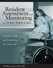 Cover of: Resident Assessment and Monitoring for Long-Term Care | Barbara Acello