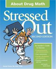 Cover of: Stressed Out About Drug Math