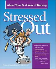 Cover of: Stressed Out About Your First Year of Nursing