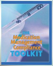 Cover of: The Medication Management Compliance Toolkit | HcPro