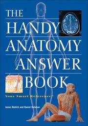 Cover of: The Handy Anatomy Answer Book (The Handy Answer Book Series) | James Bobick