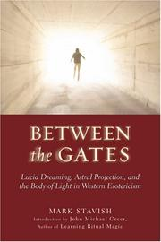 Cover of: Between the Gates | Mark Stavish