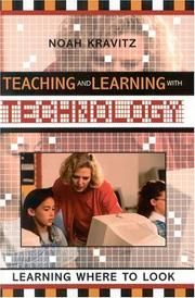 Cover of: Teaching and Learning with Technology