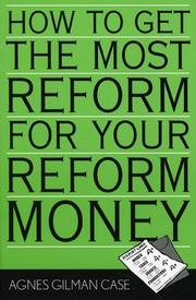 Cover of: How to Get the Most Reform for Your Reform Money (Leading Systemic School Improvement, No. 2.)